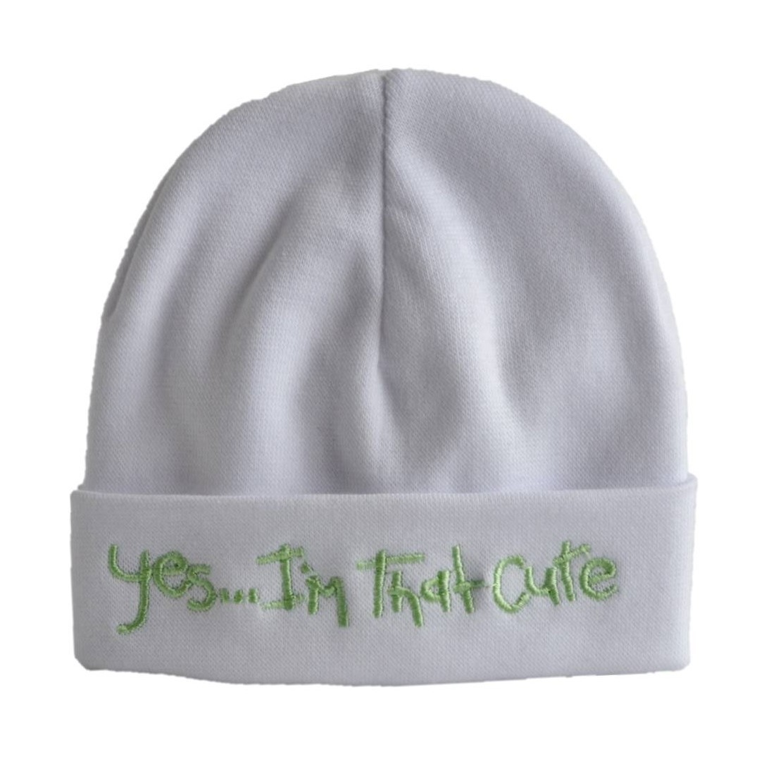 Embroidered Hat 'Yes... I'm that cute'